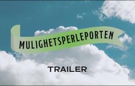MULIGHETSPERLEPORTEN - trailer